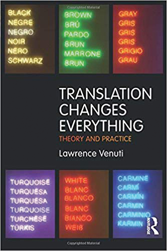 """Translation Changes Everything"" is a collection of 14 of Venuti's essays."
